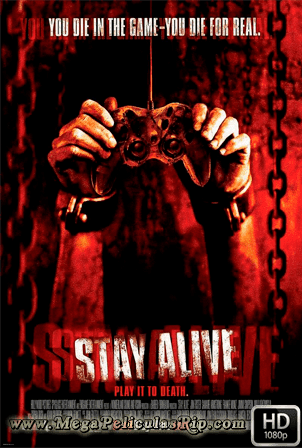 Stay Alive [1080p] [Latino-Ingles] [MEGA]