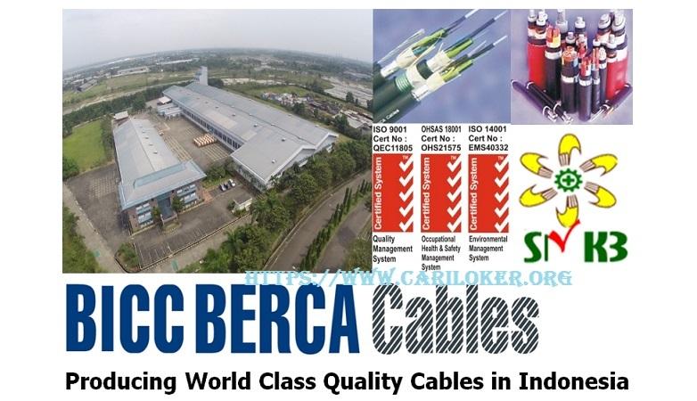 Loker Bulan Mei - Juni 2018 PT. BICC BERCA CABLES Wilayah Tangerang