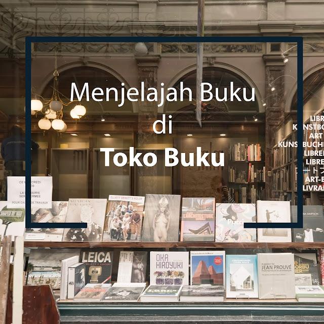 Menjelajah Buku di Toko Buku