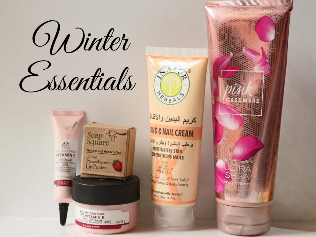 Winter Essentials - Must Have Skincare Products