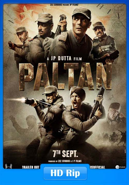Paltan 2018 720p Hindi HDRip x264 | 480p 300MB | 100MB HEVC