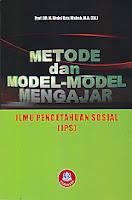 METODE DAN MODEL-MODEL MENGAJAR IPS