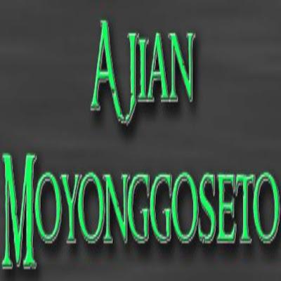 Aji Moyonggoseto, untuk orang awam pasti terdengar asing karena memang ini termasuk sebuah ilmu pamungkas yang biasanya di gunakan oleh para sesepuh ilmu kebatinan Jawa. Moyonggoseto sendiri tidak mudah untuk di pelajari, karena memang di butuhkan pengetahuan yang pas dan lengkap dengan pondasi ajaran tentang kebaikan yang sesuai dengan nama Moyonggoseto itu sendiri.