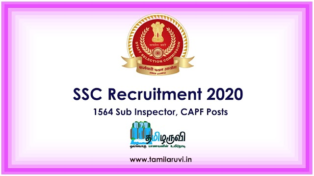 SSC Recruitment 2020 Apply Online for 1564 Sub Inspector, CAPF Posts