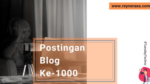 Postingan Blog Ke-1000