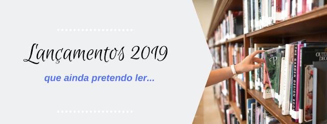 Lançamentos literários 2019, Quero ler, blog literário, pensamentos valem ouro, Vanessa  Vieira