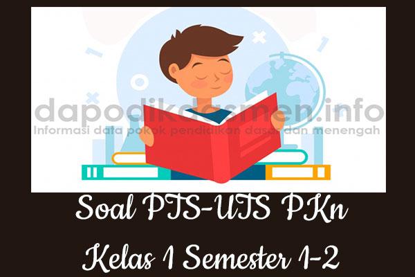Soal UTS/PTS PKn Kurikulum 2013 Semester 2 Kelas 1, Soal dan Kunci Jawaban UTS/PTS PKn Kelas 1 Kurtilas, Contoh Soal PTS (UTS) PKn SD/MI Kelas 1 K13, Soal UTS/PTS PKn SD/MI Lengkap dengan Kunci Jawaban