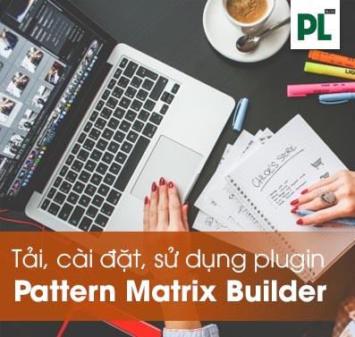Hướng dẫn tải, cài, sử dụng Plugin Pattern Matrix Builder cho AMOS