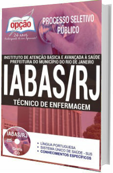 Apostila concurso IABAS-RJ 2017 Técnico de Enfermagem