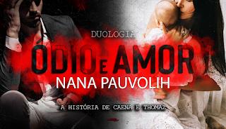 PDF Ódio e Amor - Nana Pauvolih
