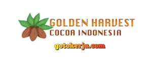 Lowongan Kerja PT Golden Harvest Cocoa Indonesia (Ghcocoa)
