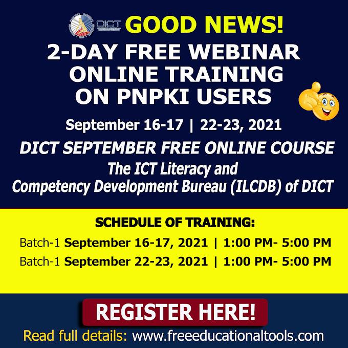 DICT 2-DAY Free Online Training on PNPKI Users | September 16-17, 22-23, 2021 | REGISTER NOW