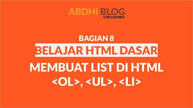 Membuat List (Daftar) di HTML - Belajar HTML Dasar 8