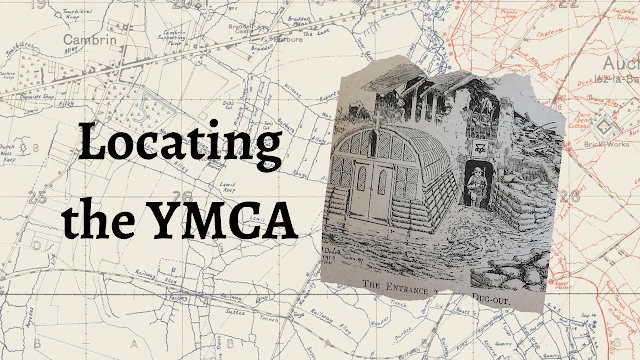 Finding 'The Dairy': Locating the YMCA's Huts in the Ypres Salient
