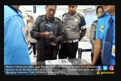 Mengejutkan! Mantan Wakapolda Metro Jaya Diamankan Avsec Kualanamu
