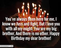 Happy Birthday wishes for brother: you've always been here for me,