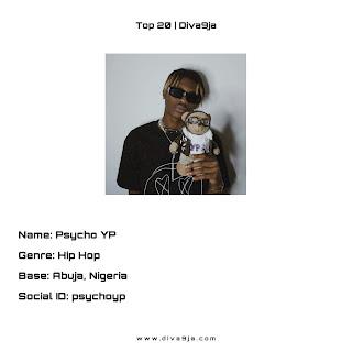 Psycho Yp | Top 20 On Diva9ja