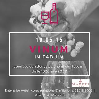 Vinum in Fabula  19 Maggio  Milano  Enterprise Hotel