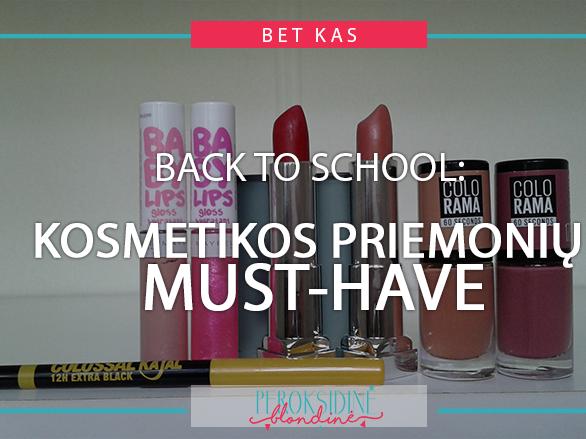 BACK TO SCHOOL: KOSMETIKOS PRIEMONIŲ MUST-HAVE SU MAYBELLINE