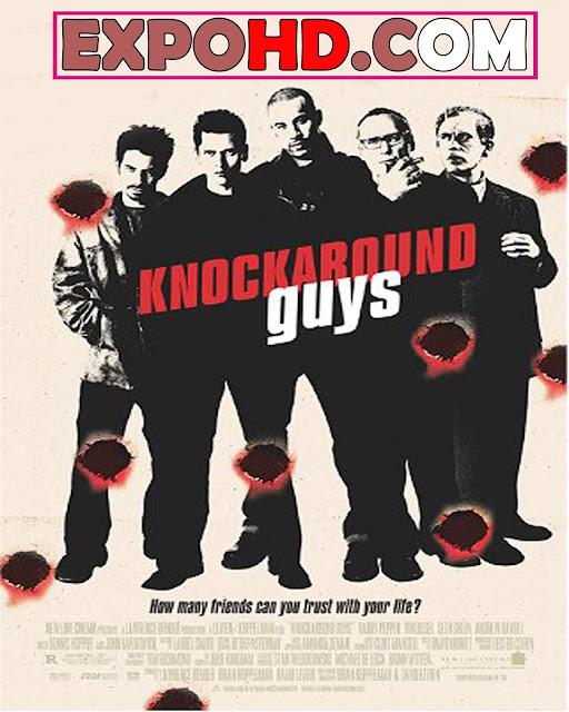 Knock around Guys 2001 Full Movie Download HD 1080p | Esub 1.2Gbs [Watch Now]