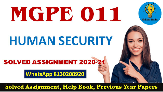 MGPE 011 Solved Assignment 2020-21; MGPE 011 Assignment 2020-21