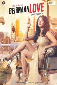 Download Beiimaan Love (2016) Hindi Movie 720p HDRip 800MB