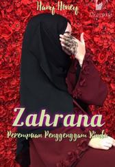 Novel Zahrana (Perempuan Penggenggam Rindu) Karya Hany Honey Full Episode