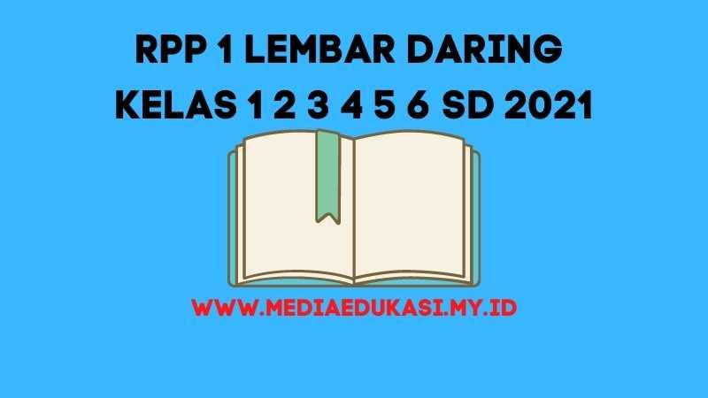 Download RPP 1 Lembar Daring Kelas 1 2 3 4 5 6 SD/MI Pertemuan 6 TA 2020-2021