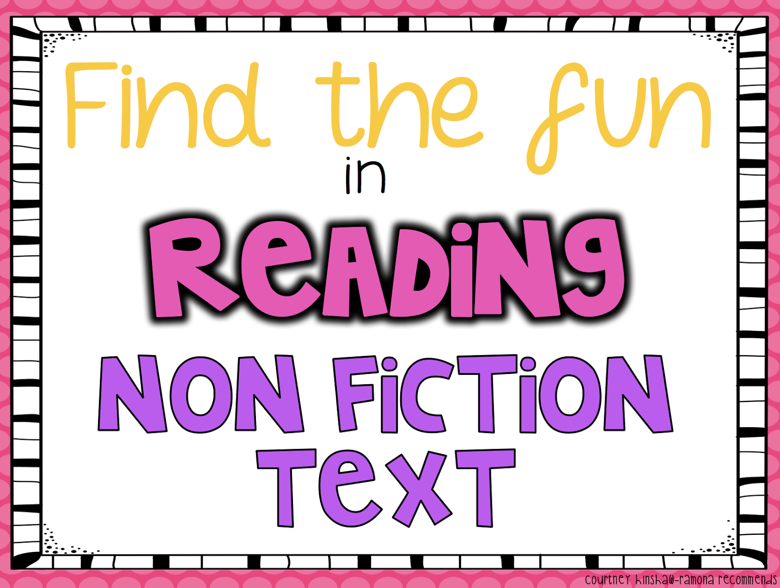 Find The Fun In Reading Non Fiction Text Is Important! I Pride Myself On  The Ability To Make