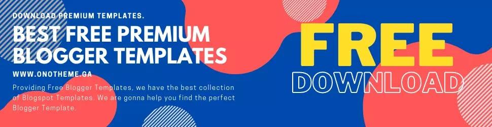 Free Download Premium Blogger Template