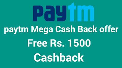 PayTM Mega Cash Back Offer