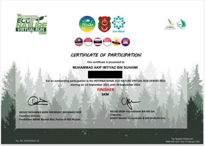 Sijil Antarabangsa Ke 3 Akif Imtiyaz Dari International Eco Nature Virtual Run 2021