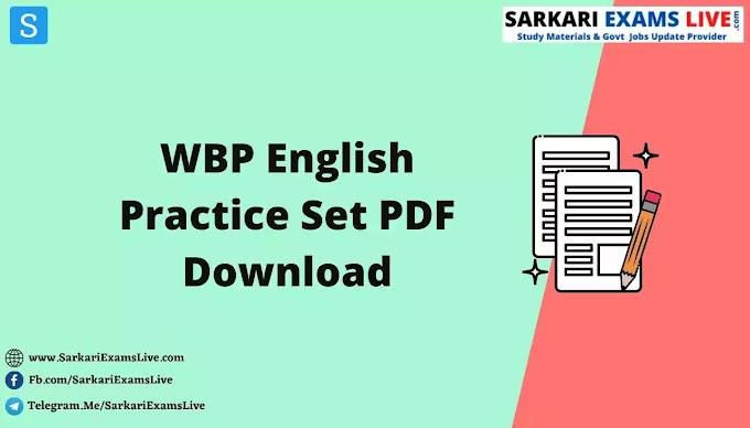 WBP English Practice Set PDF Download | English Practice Set for WBP/ WB TET/ CTET/ SSC/ WBCS/ WBPSC | Part - 1