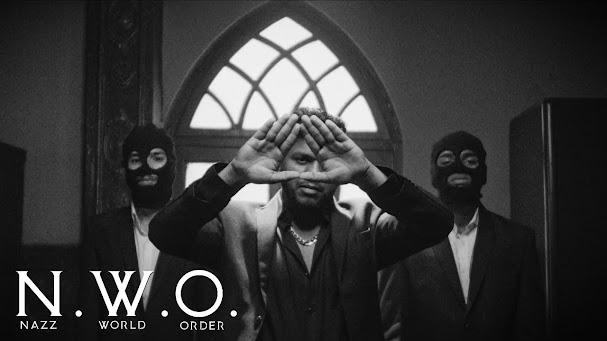 Nazz - NWO [Nazz World Order] Song Lyrics |  2021 Lyrics Planet