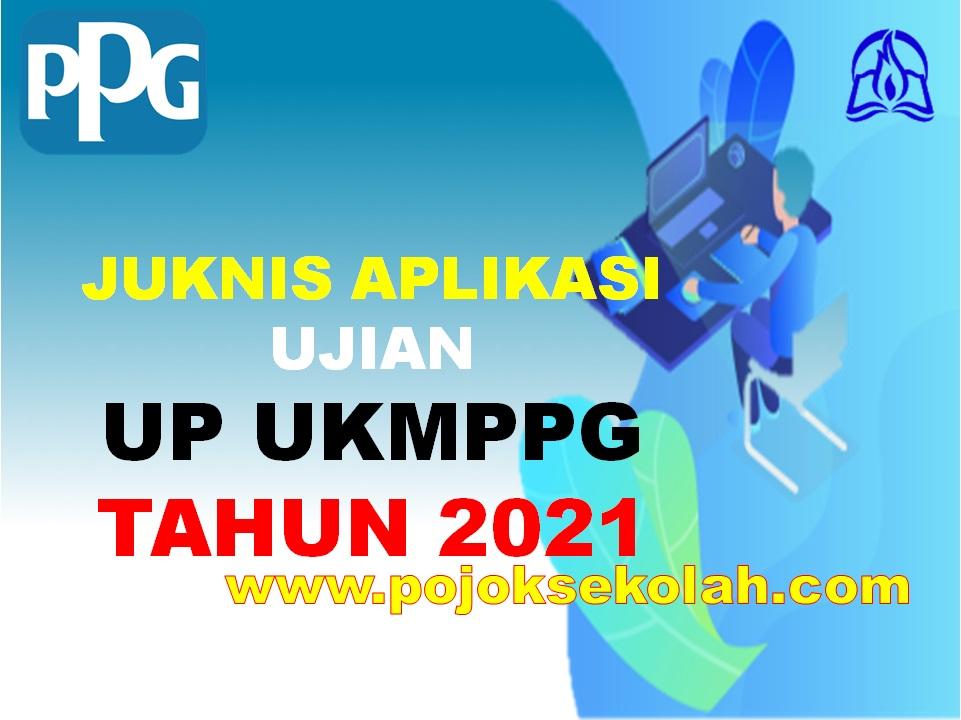 Panduan Aplikasi Ujian UP UKMPPG