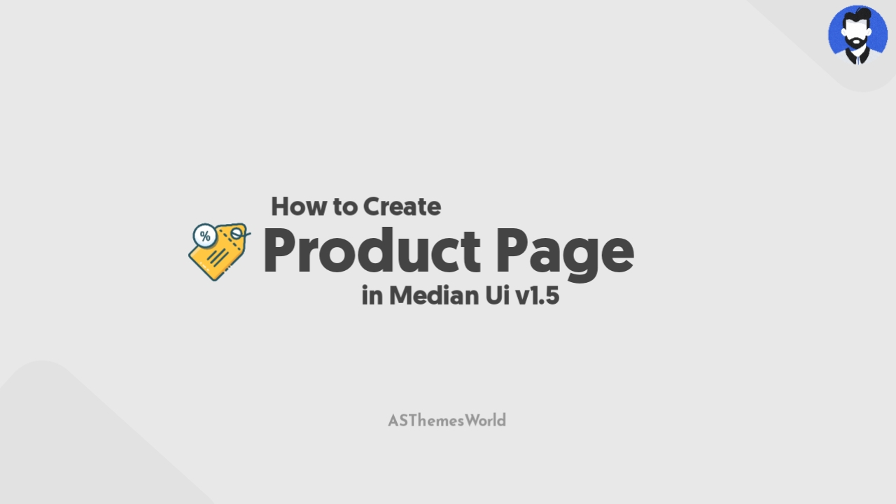 How to Create Product Page in Median Ui v1.5 | Median Ui