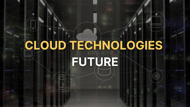 future cloud technologies