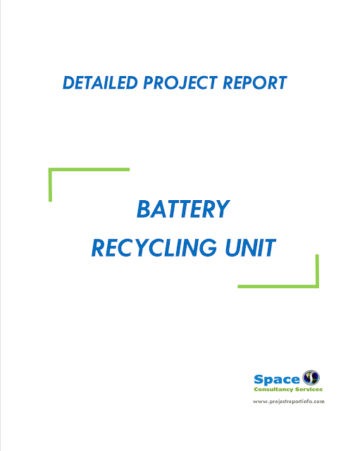 Project Report on Battery Recycling Unit