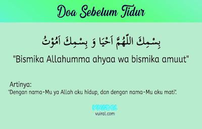 Doa Islam Sebelum Tidur: Bahasa Arab Dan Latin Beserta Terjemahannya