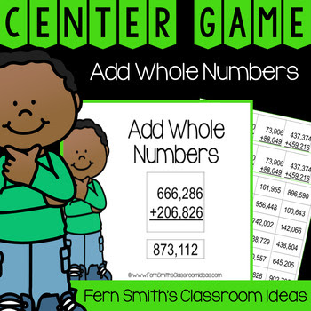 4th Grade Go Math 1.6 Add Whole Numbers Center Games #FernSmithsClassroomIdeas