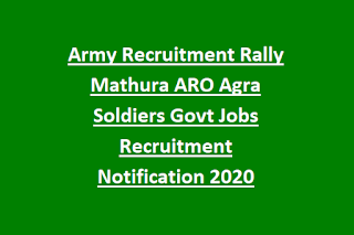 Army Recruitment Rally Mathura ARO Agra Soldiers Govt Jobs Recruitment Notification 2020