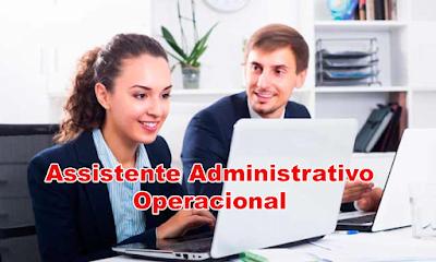 Vagas para Assistente Administrativo Operacional