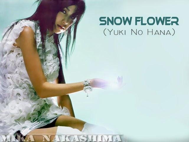Snow Flower (Yuki no Hana) - Mika Nakashima (C)   Music ... - photo#44