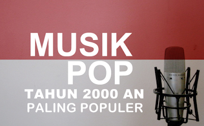 Koleksi Lagu Pop Mp3 2000an