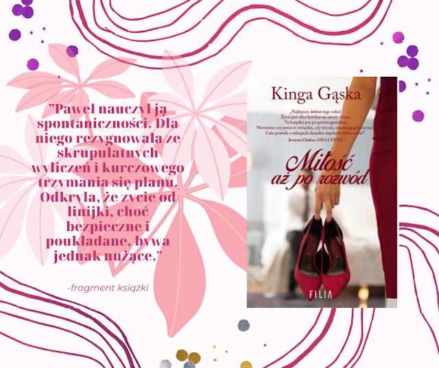 Wydawnictwo Filia: Kinga Gąska - Miłość aż po rozwód