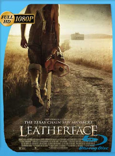 Leatherface 2017 HD [1080p] Latino [GoogleDrive] SilvestreHD