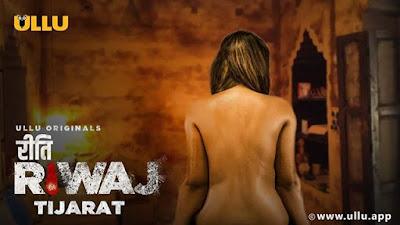 Riti Riwaz-Tijarat Web Series on Ullu App