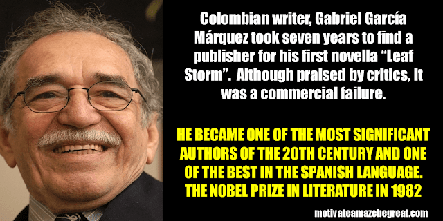 Success Stories From Famous People Who Failed Before Succeeding: Gabriel Garcia Márquez