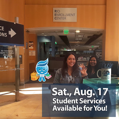 Photo of front desk welcome team waving at camera.  Rio mascot splash in background with backpack and books.  Text: Sat., Aug 17 Student Services Available for You!
