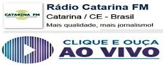 RÁDIO CATARINA FM ONLINE AO VIVO - CLIQUE AQUI